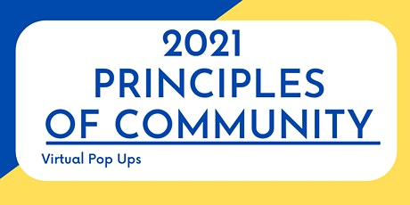 Principles of Community Week 2021 - Opening Day Kick-Off & Virtual Pop Ups tickets