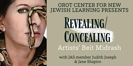 Artists' Beit Midrash: Revealing and Concealing tickets