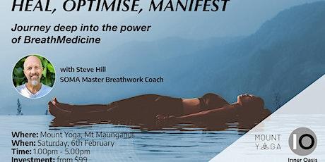 BreathMedicine Workshop - HEAL, OPTIMISE, MANIFEST | Mt Maunganui tickets