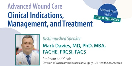 Advanced Wound Care:  Clinical Indications, Management, and Treatment tickets