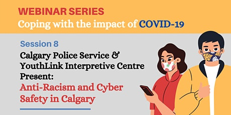 Calgary Police Service Presents 'Anti-Racism and Cyber Safety in Calgary' tickets