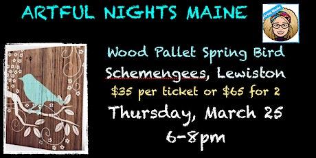 Wood Pallet Spring Bird at Schemengees, Lewisiston tickets
