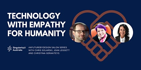 Technology with Empathy for Humanity | #AFutureByDesign Salon tickets