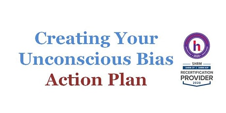 Creating an Unconscious Bias Action Plan tickets