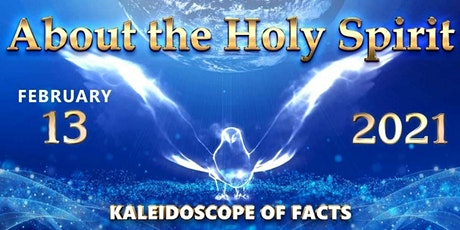 KALEIDOSCOPE OF FACTS. ABOUT THE HOLY SPIRIT - Allatra Volunteers Research tickets