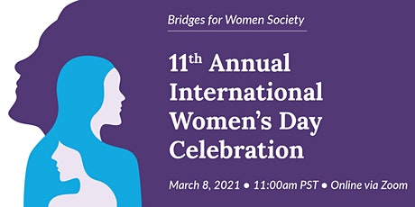 11th Annual International Women's Day Celebration tickets