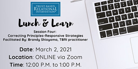 TBRI Lunch & Learn: CORRECTING Principles: RESPONSIVE strategies tickets