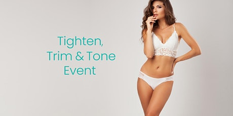 Tighten Trim & Tone with Non-Surgical EVOLVE and EVOKE | Reduced Pricing! tickets