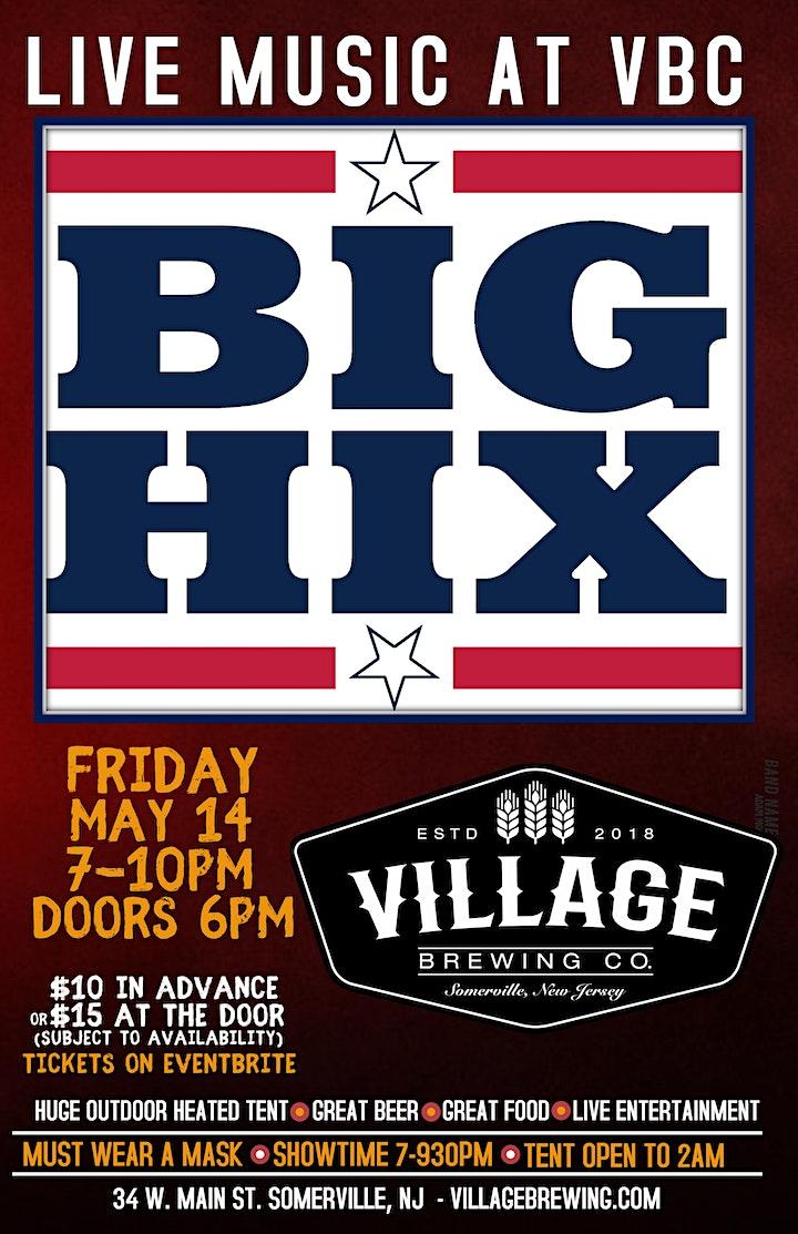 BIG HIX @ Village Brewing Company image