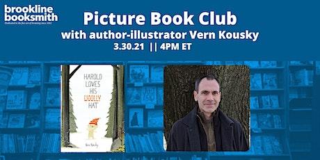 Brookline Booksmith Picture Book Club: Vern Kousky tickets