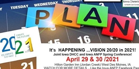 Iowa ANFP  joint DHCC Spring conference   Vision 2020 in 21!	 VENDORS tickets