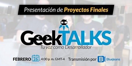 GeekTALKS: Presentación de proyectos finales entradas