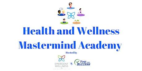 Emergent Wellness Provider Mastermind Academy biglietti