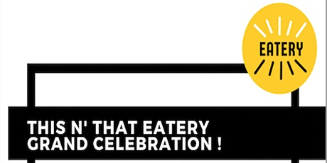 This N' That Eatery Grand Celebration tickets