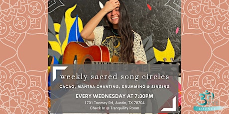 Sacred Song Circle @ 7:45pm (Drumming, Singing, Chanting, Loving) tickets