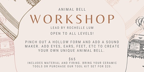 ANIMAL BELL SCULPTURE WORKSHOP FEB 14, 2021 tickets