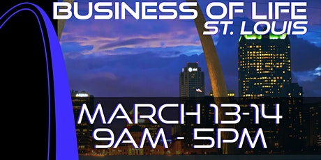 Business of Life Event with Josh Tolley - St. Louis, MO tickets