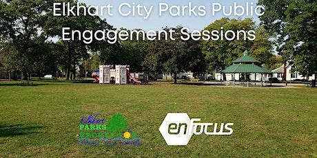 Elkhart City Parks Public Engagement Sessions tickets