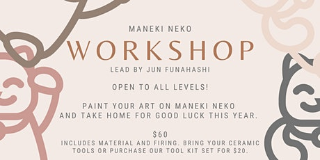 MANEKI NEKO WORKSHOP FEB 27, 2021 tickets