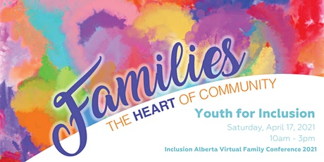 Youth for Inclusion  Workshop at the 2021 Virtual Family Conference tickets
