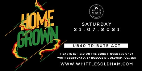 HOME GROWN - TRIBUTE TO UB40 tickets
