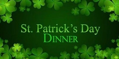 St. Patrick's Day Take out Dinner tickets