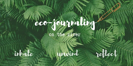 Eco-Journaling on the River (February) tickets