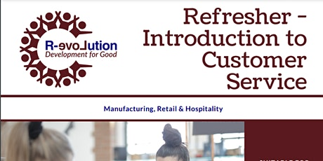 R-evolution For Good - Refresher - Introduction to Customer Service tickets