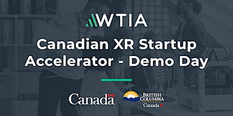 Canadian XR Startup Accelerator - Demo Day tickets