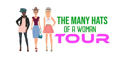 THE MANY HATS  OF A WOMAN TOUR tickets
