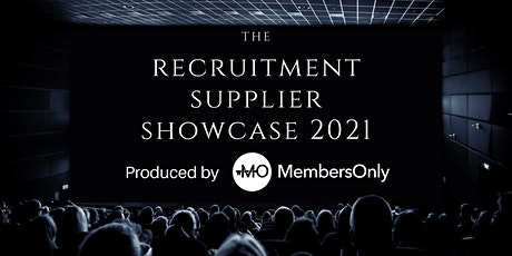 Recruitment Supplier Showcase 2021 (Part 2) tickets