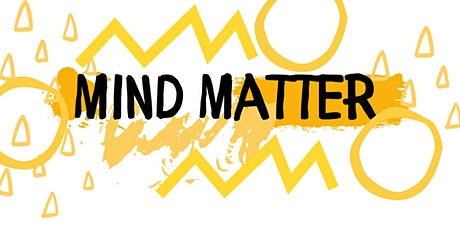 Mind Matter - a  panel discussion about  mental health in BIPOC communities tickets