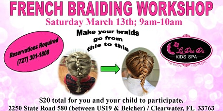 French Braid Workshop tickets