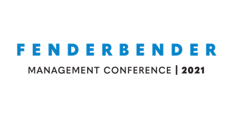 2021 FenderBender Management Conference tickets