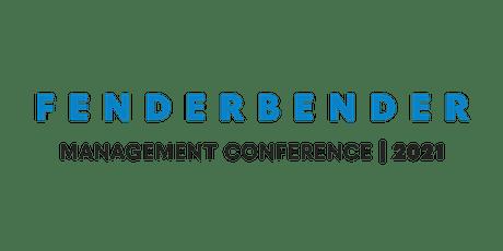 2021 FenderBender Management Conference tickets
