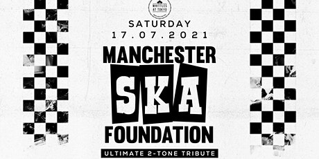 Manchester Ska Foundation tickets