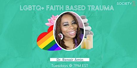 SocietyX:Healing LGBTQ+ Faith-Based Trauma tickets