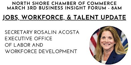 March 3rd Business Insight Forum: Jobs, Workforce & Talent Update tickets