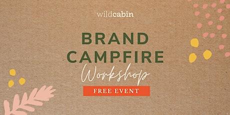 Brand Campfire with Wild Cabin Studio tickets