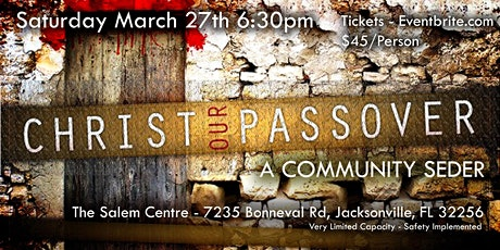 Christ Our Passover Seder tickets