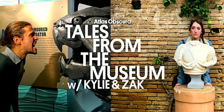 Tales From the Museum w/ Kylie & Zak tickets
