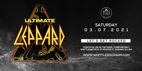 ULTIMATE LEPPARD - TRIBUTE TO DEF LEPPARD tickets