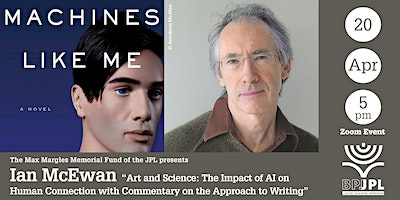 """Ian McEwan """"Art and Science: The Impact of AI on  Human Connection"""""""