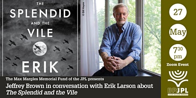 Jeffrey Brown in conversation with Erik Larson: The Splendid and the Vile