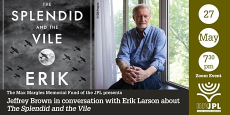 Jeffrey Brown in conversation with Erik Larson: The Splendid and the Vile tickets