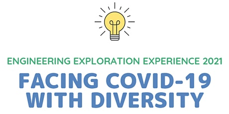 SWE's Engineering Exploration Experience 2021 tickets