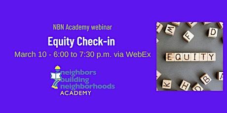 NBN Academy Webinar:  Equity Check-in tickets