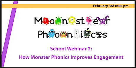 School Webinar 2: How Monster Phonics Improves Engagement tickets