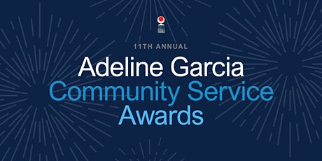 2021 Adeline Garcia Community Service Awards tickets