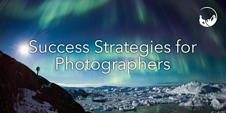 Success Strategies for Photographers (Webinar) tickets